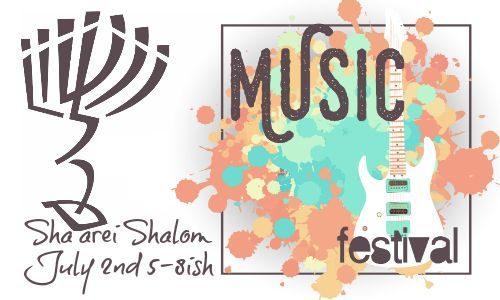 Sha'arei Summer Mini-Music Festival!